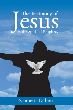 The Testimony of Jesus is the Spirit of Prophecy