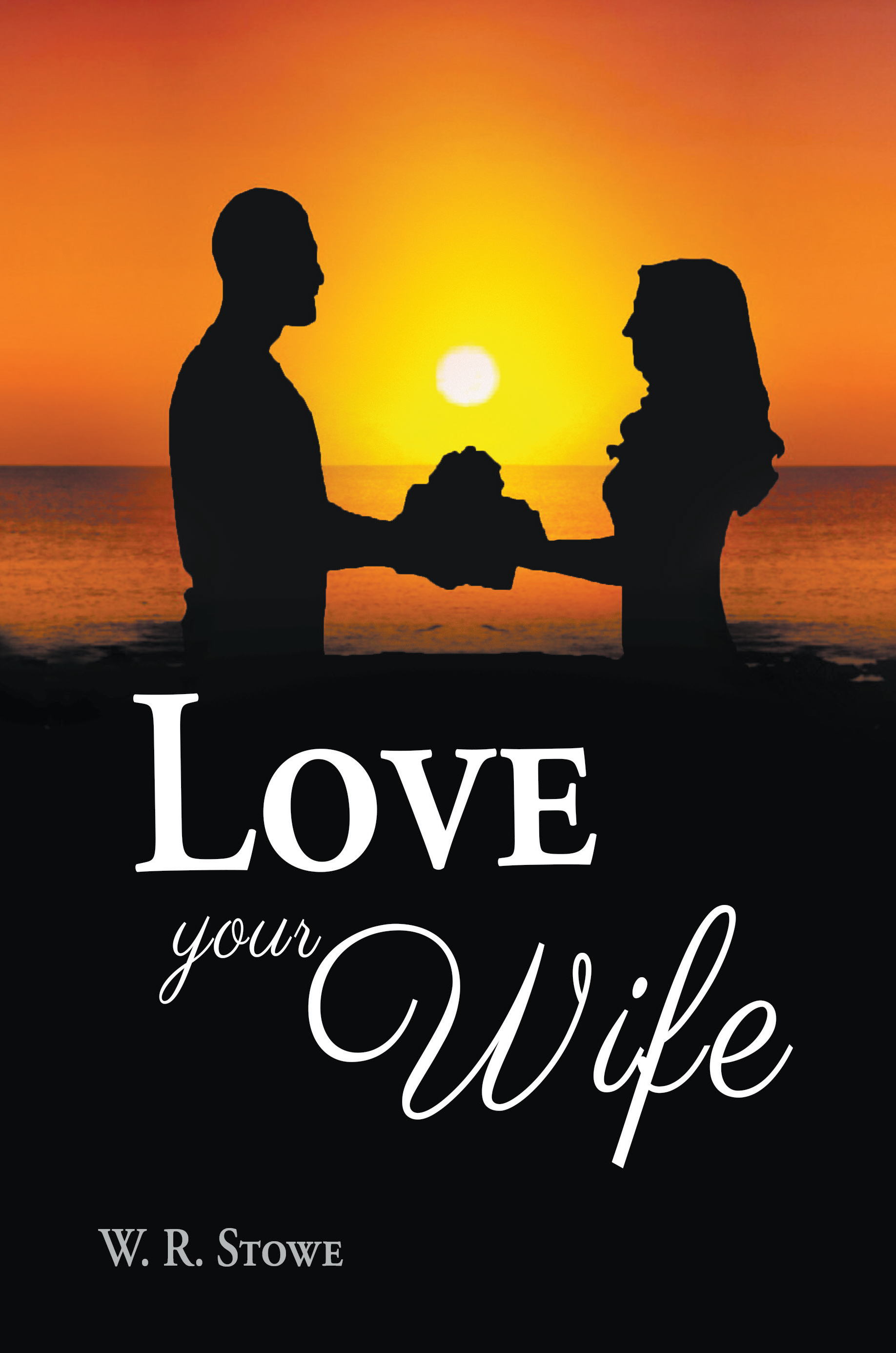Love Your Wife