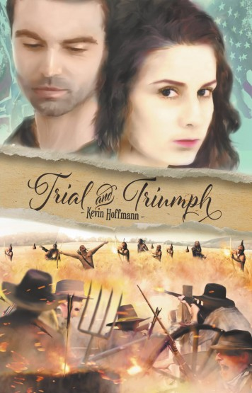 Kevin Hoffmann - Trial and Triumph