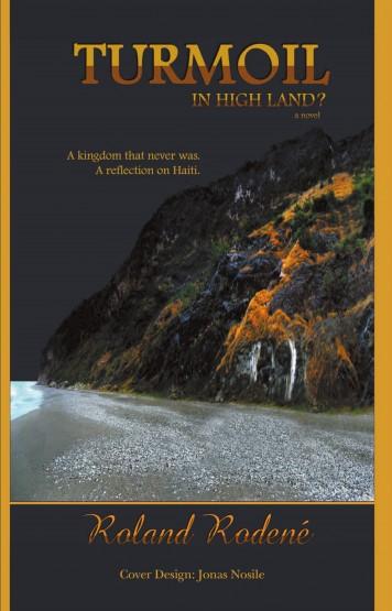 Roland Rodene - Turmoil in Highland