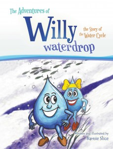 Barnie Slice - The Adventures of Willy Waterdrop