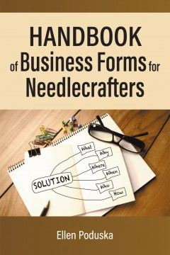 Ellen Poduska - Handbook of Business Forms for Needlecrafters