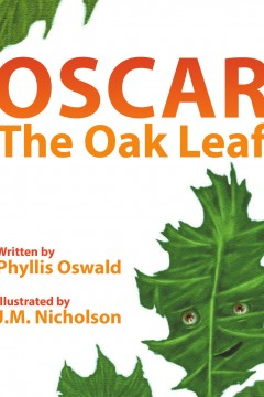 Phyllis Oswald - Oscar The Oak Leaf