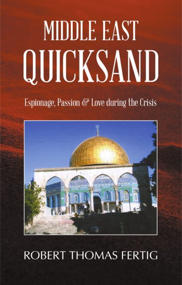 Robert Thomas Fertig - Middle East Quicksand