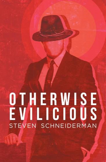 Steven Schneiderman - Otherwise Evilicious