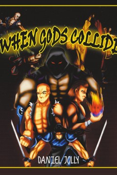 Daniel Jolly - When Gods Collide