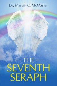 Dr. Marvin C. McMaster -  The Seventh Seraph
