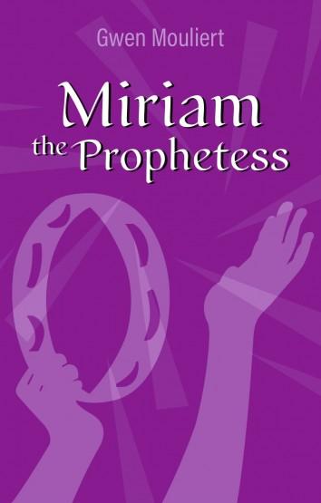Gwen Mouliert -  Miriam the Prophetess