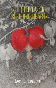 Norman Beaupré - The Little Eater of Bleeding Hearts