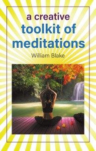 William Blake - A Creative Toolkit of Meditations