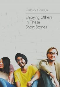 Carlos V. Cornejo - These Short Stories