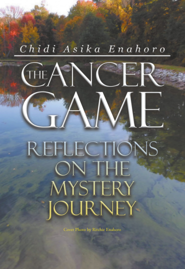Chidi Asika Enahoro - The Cancer Game