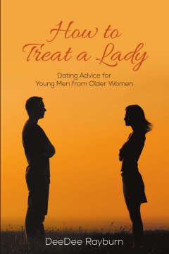 DeeDee Rayburn - how to treat a lady