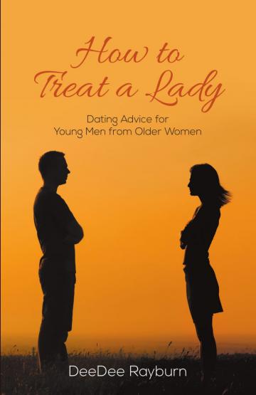DeeDee Rayburn - how to treat a lady