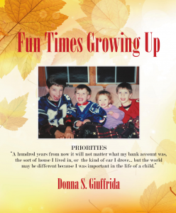 Donna S. Giuffrida - Fun Times Growing up