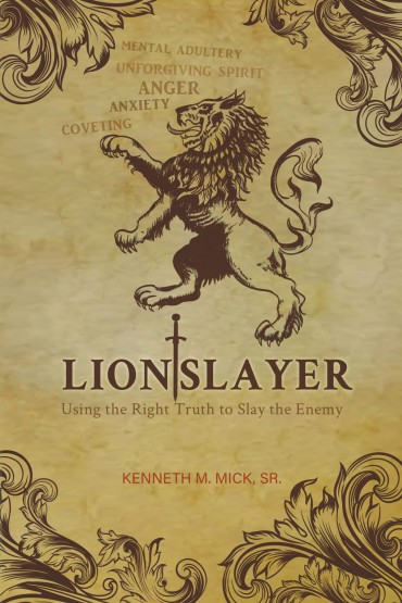 Kenneth Mick - Lion Slayer