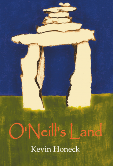 Kevin Honeck -O' Neill's Land
