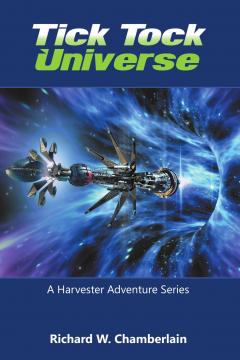 Richard W. Chamberlain - TickTock universe