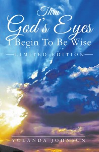 Yolanda Johnson - Thru God's Eyes