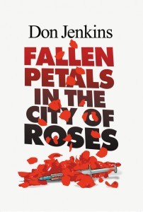 Fallen Petals in the City of Roses  - front