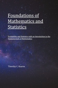 Foundations of Mathematics and Statistics