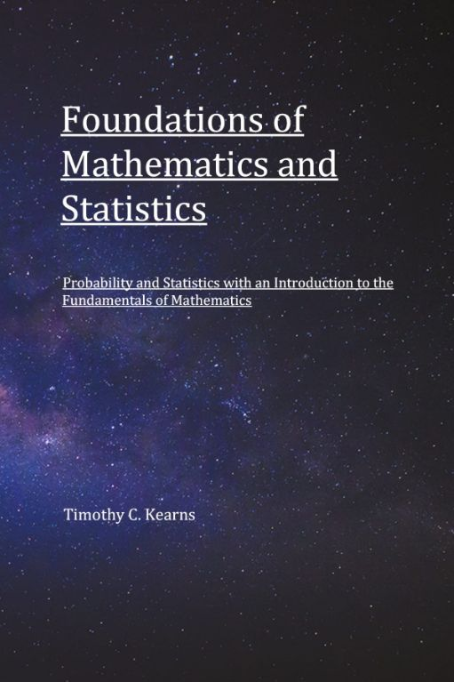 Foundations of Mathematics and Statistics: Probability and