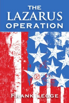 The Lazarus Operation
