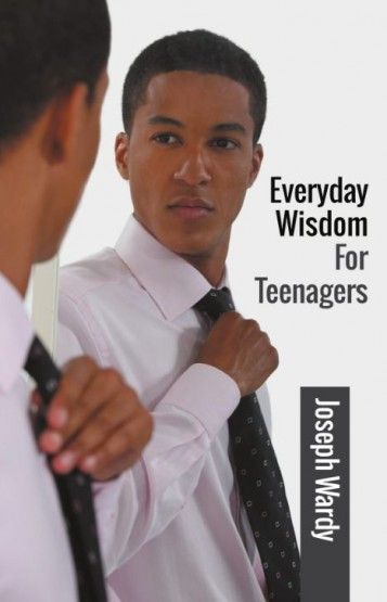 Everyday Wisdom For Teenagers