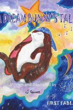 A Dream Bunny's Tale
