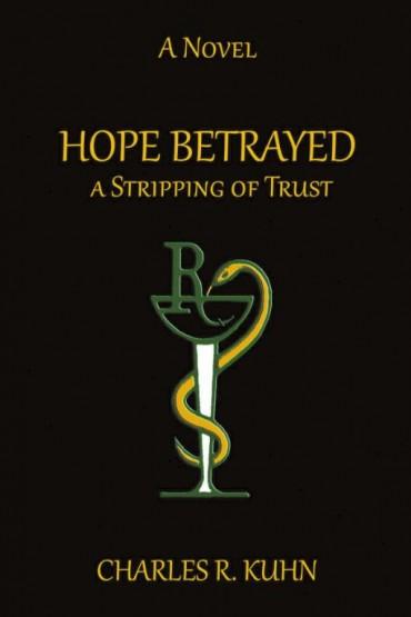 Hope Betrayed