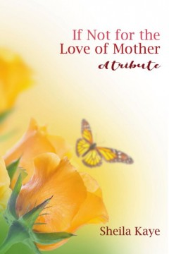 If Not for the Love of Mother