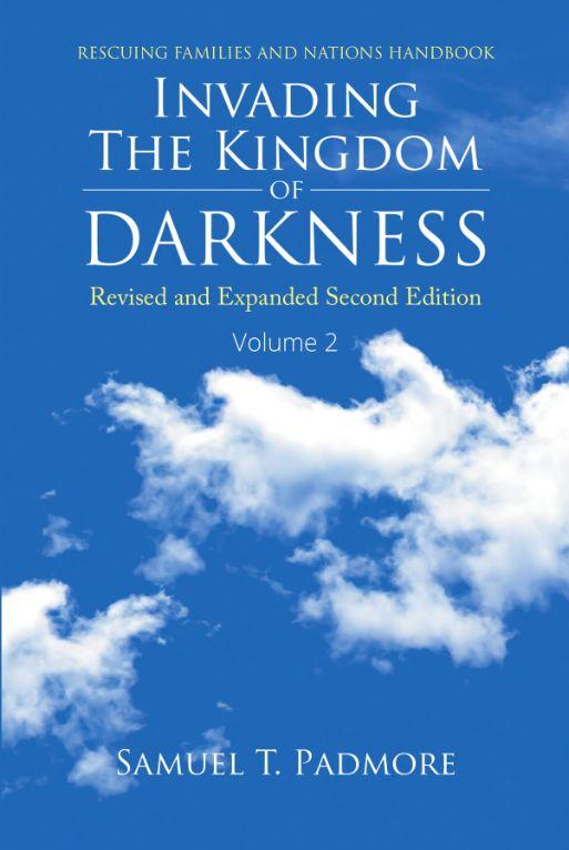 Invading the Kingdom of Darkness 2