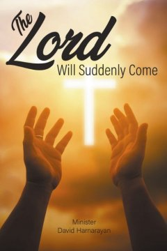 The Lord Will Suddenly Come