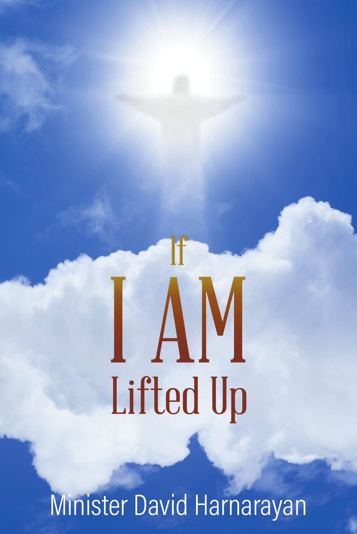 If I am Lifted UP